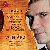 Play & Download Bruch: Violin Concerto No. 1 / De Sarasate: Carmen Fantasy by Fabrizio von Arx | Napster