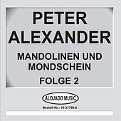 Play & Download Mandolinen im Mondschein Folge 2 by Peter Alexander | Napster