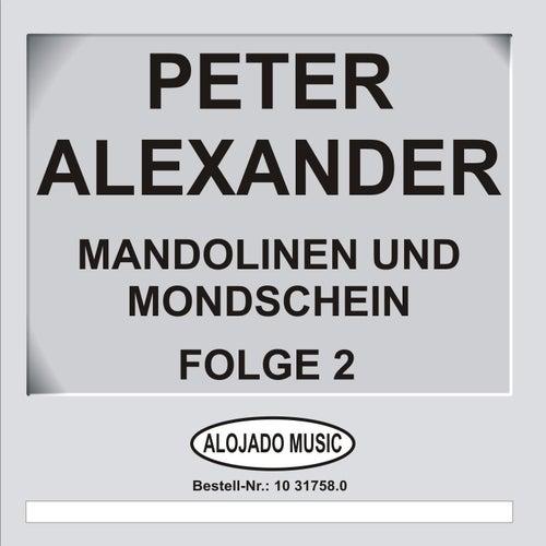 Play & Download Mandolinen im Mondschein Folge 2 by Peter Alexander | Napster