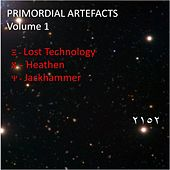 Play & Download Primordial Artefacts Volume 1 by Various Artists | Napster