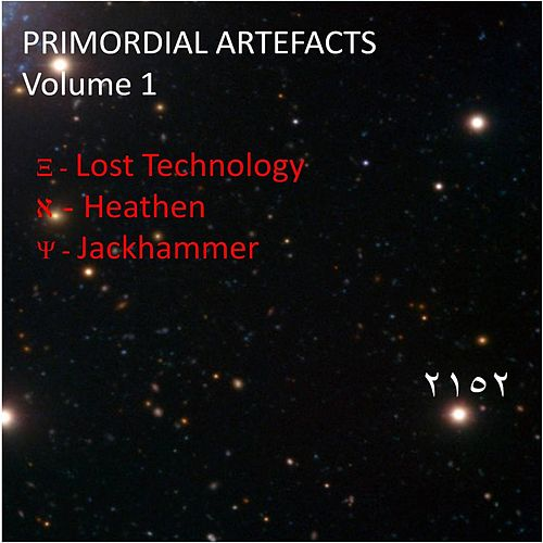 Primordial Artefacts Volume 1 by Various Artists