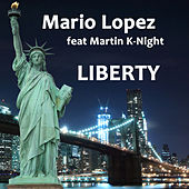 Play & Download Liberty by Mario Lopez | Napster