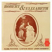 Play & Download Robert & Elizabeth - 1987 Chichester Festival Theatre Cast Recording by Robert | Napster