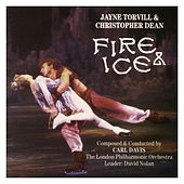 Fire & Ice - Jayne Torvill & Christopher Dean by Carl Davis