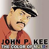 Play & Download The Color Of Music by John P. Kee | Napster