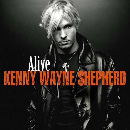 Play & Download Alive by Kenny Wayne Shepherd | Napster