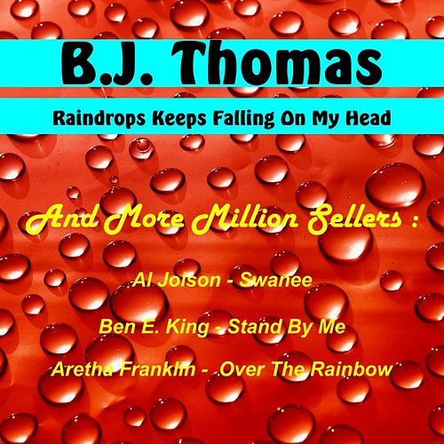 Raindrops Keeps Falling on My Head and More Milion Sellers by Various Artists