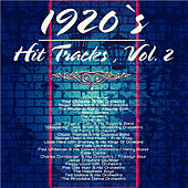 1920`s Hit Tracks , Vol. 2 by Various Artists