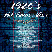 Play & Download 1920`s Hit Tracks , Vol. 1 by Various Artists | Napster
