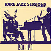 Play & Download Rare Jazz Sessions: 1938 - 1944 by Various Artists | Napster