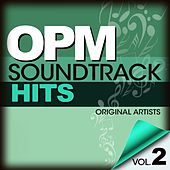 Play & Download OPM Soundtrack Hits Vol. 2 by Various Artists | Napster