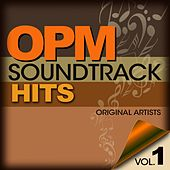 Play & Download OPM Soundtrack Hits Vol. 1 by Various Artists | Napster