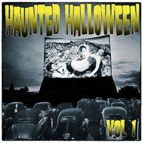 Haunted Halloween, Vol. 1 by Various Artists