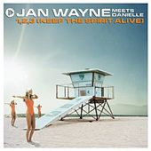 1,2,3 Keep the Spirit Alive by Jan Wayne