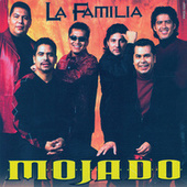 Play & Download La Familia by Grupo Mojado | Napster