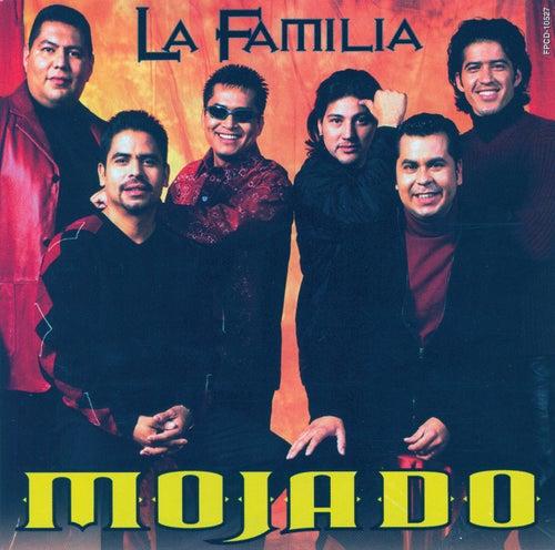 Play & Download La Familia by Grupo Mojado | Napster