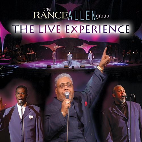 The Live Experience by Rance Allen