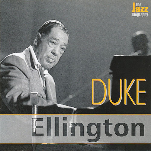 The Jazz Biography Series by Duke Ellington