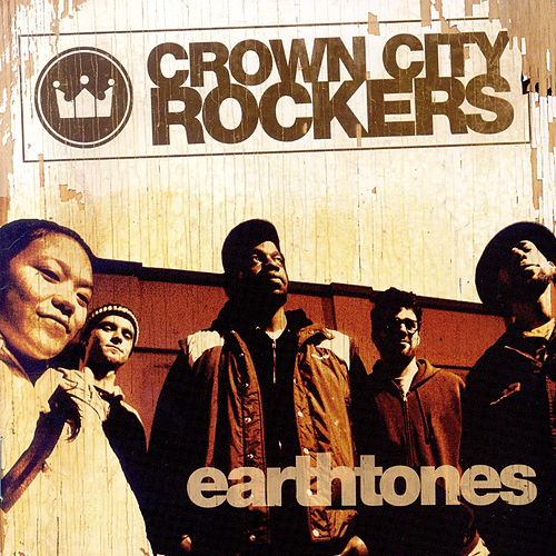 Play & Download Earthtones by Crown City Rockers | Napster