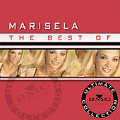 Play & Download The Best Of Marisela: Ultimate Collection by Marisela | Napster