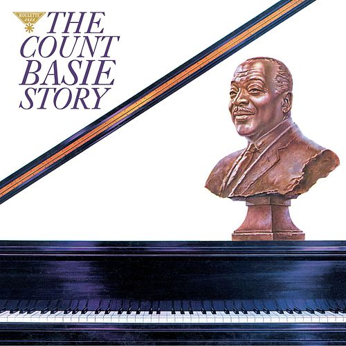 The Count Basie Story by Count Basie