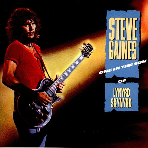 Play & Download One in the Sun by Steve Gaines | Napster