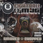 Play & Download On the Outside Looking In [Smoked and Chopped] by 8Ball and MJG | Napster