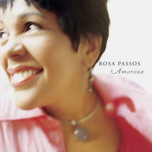 Play & Download Amorosa by Rosa Passos | Napster