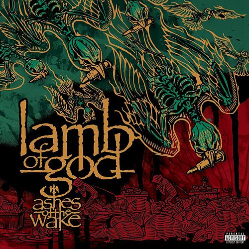 Ashes Of The Wake by Lamb of God
