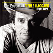 Essential Merle Haggard: The... by Merle Haggard