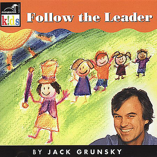 Follow The Leader by Jack Grunsky