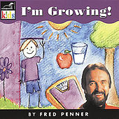 Play & Download I'm Growing by Fred Penner | Napster