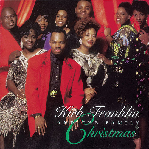 Play & Download Kirk Franklin & the Family Christmas by Kirk Franklin | Napster