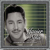 Play & Download Tesoros de Coleccion by Javier Solis | Napster