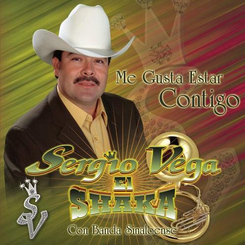 Play & Download Me Gusta Estar Contigo by Sergio Vega Y Sus Shakas Del Norte | Napster