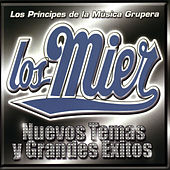 Play & Download Grandes Exitos Y Nuevos Temas by Los Mier | Napster