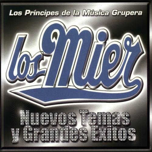 Play & Download Grandes Exitos Y Nuevos Temas by Los Mier | Napster