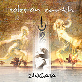 Play & Download Soles On Earth by Zingaia | Napster
