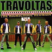 Play & Download The High School Reunion by Travoltas | Napster