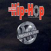 Detroit Hip-hop Soundtrack, Vol.1: Modern Tribe by Various Artists