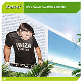 Play & Download Follow Me (Vai Com A Gente) by Swen G* | Napster