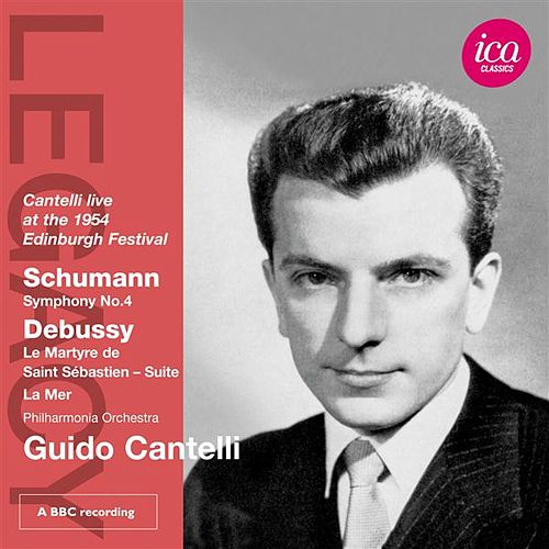 Play & Download Cantelli live at the 1954 Edinburgh Festival by Philharmonia Orchestra | Napster