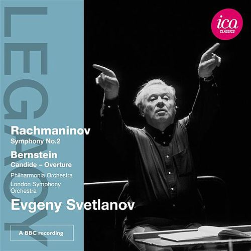 Rachmaninov: Symphony No. 2 - Bernstein: Candide Overture by Various Artists