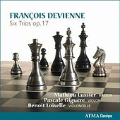 Play & Download Devienne: Six Trios, Op. 17 by Mathieu Lussier | Napster