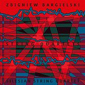 Play & Download Bargielski: String Quartets by Various Artists | Napster