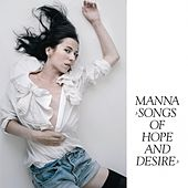 Songs of Hope and Desire by Manna