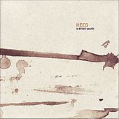 Play & Download A Dried Youth by Hecq | Napster