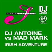 Irish Adventure by DJ Antoine