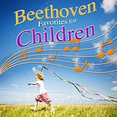 Play & Download Beethoven Favorites for Children by Various Artists | Napster