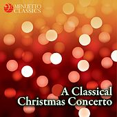 A Classical Christmas Concerto by Various Artists